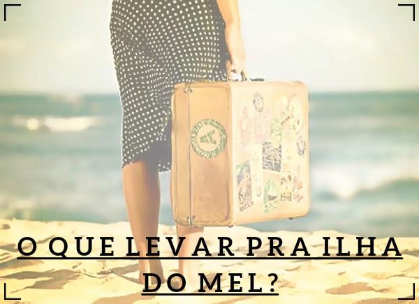 0eb2a7b9b Fazendo as malas - O que levar para a Ilha do Mel? – Pousada Pôr do ...